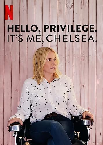 Hello, Privilege. It's Me, Chelsea.