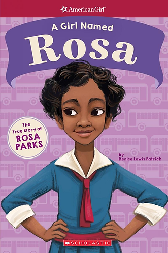 A Girl Named Rosa: The True Story of Rosa Parks