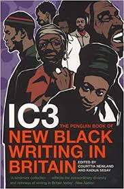 IC3: The Penguin Book of New Black Writing in Britain