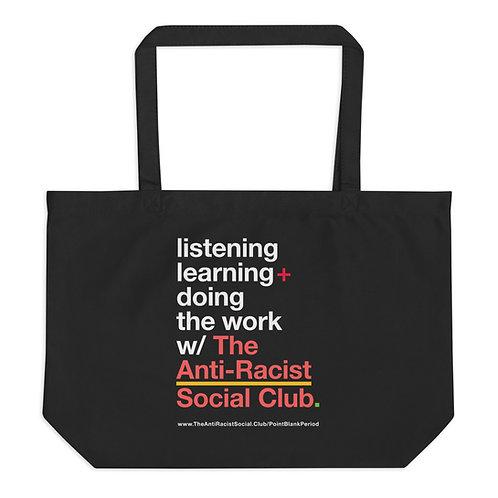 The Anti-Racist Social Club Official Tote Bag [Organic, L]