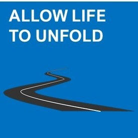 allow life to unfold.jpg