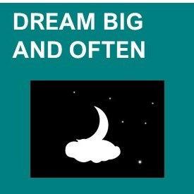 dream big and often.jpg