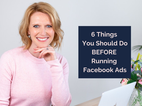 6 Things You Should Do Before Running Facebook Ads