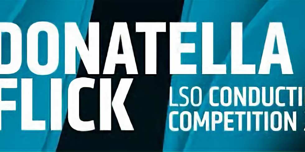 2018 London Symphony Orchestra Donatella Flick Conducting Competition