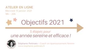 Objectif 2021 - 5 étapes pour une année sereine et efficace
