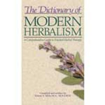 The Dictionary of Modern Herbalism