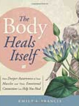 The Body Heals Itself