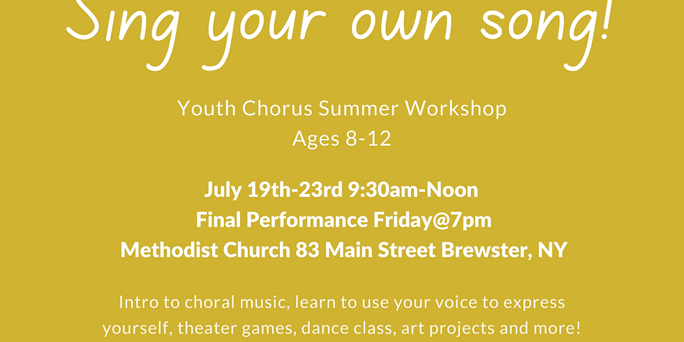 Sing Your Own Song: Youth Chorus Summer Workshop