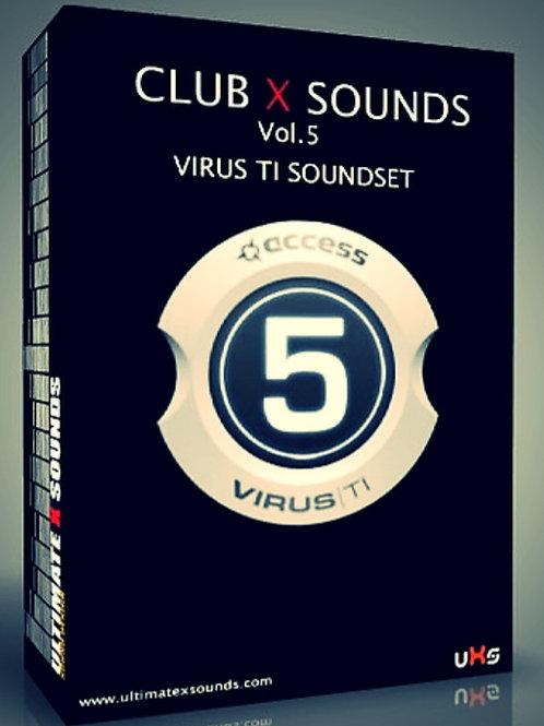 CLUB X SOUNDS Vol.5  Virus TI / TI2 Soundset ( OS5 support )