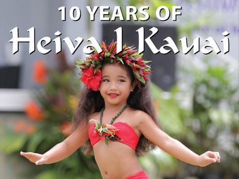 10 Years of Heiva I Kauai