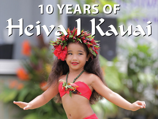 10 Years of Heiva I Kauai