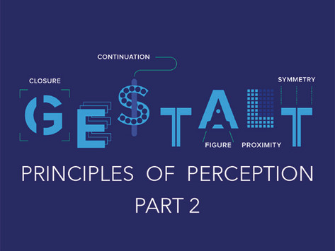 Gestalt Principles - Part 2