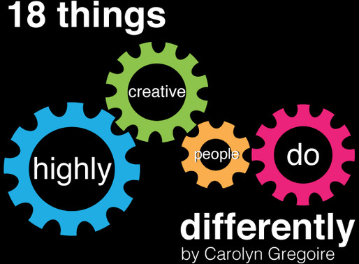 18 Things Highly Creative People Do Differently
