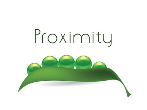 Proximity: Why It Matters
