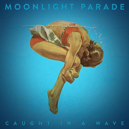 Caught In A Wave Vinyl LP