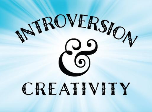 Introversion & Creativity