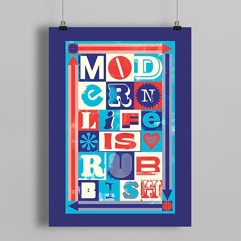 Modern Life Is Rubbish Typography Print