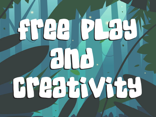 Free Play and Creativity