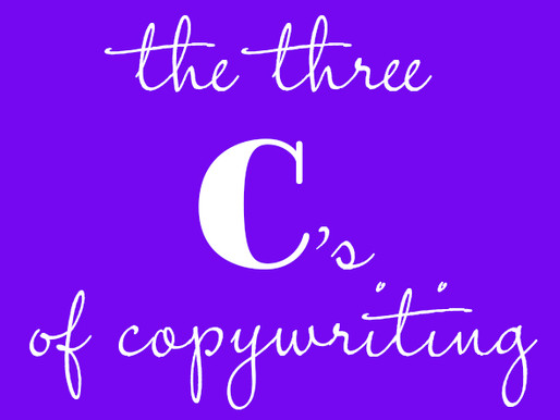 The Three C's of Copywriting