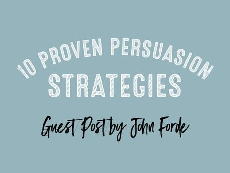 10 Proven Persuasion Strategies
