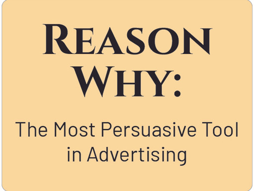Reason Why: The Most Persuasive Tool in Advertising