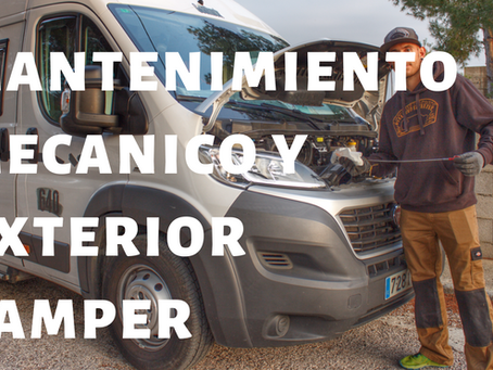 Mantenimiento mecánico y exterior de nuestro vehículo camper.  ▷ CONSEJOS CAMPER para el verano 2019