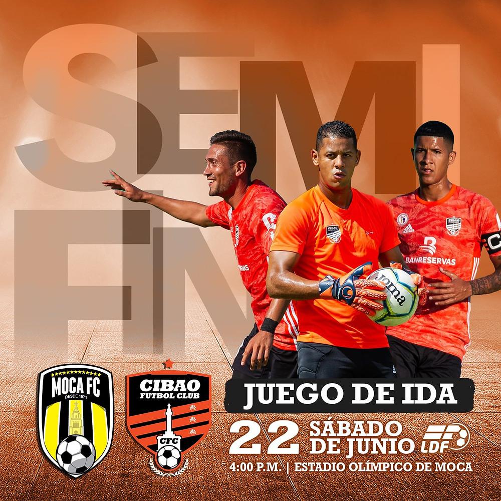 Juego Semifinal Cibao FC y Moca FC.