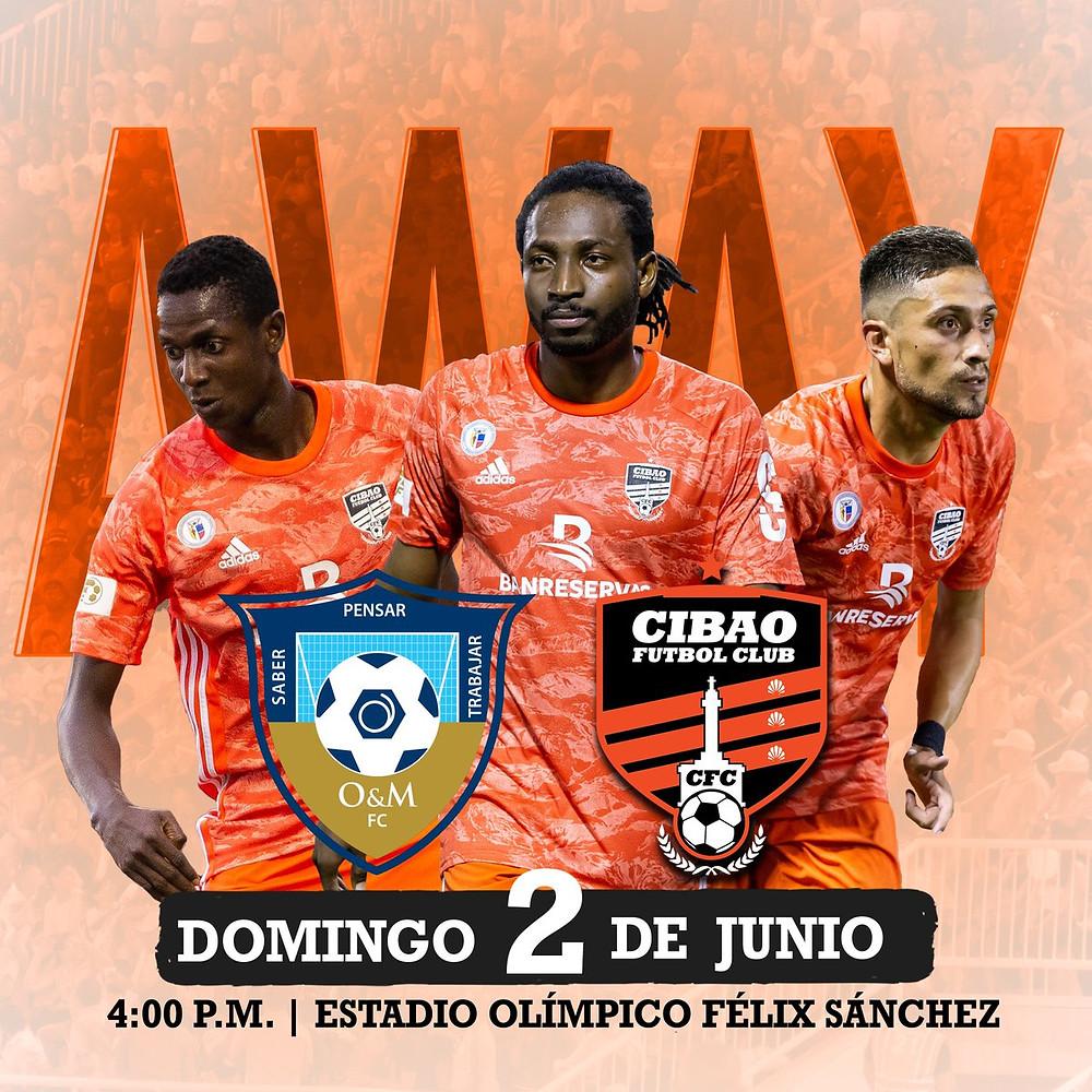 Juego Cibao FC y O&M