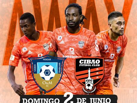 Cibao FC buscará mantener invicto en partido contra O&M