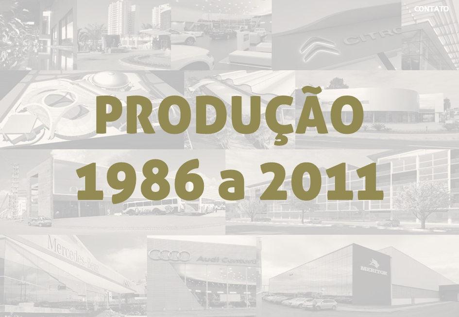 PRODUÇÃO 1986 A 2011