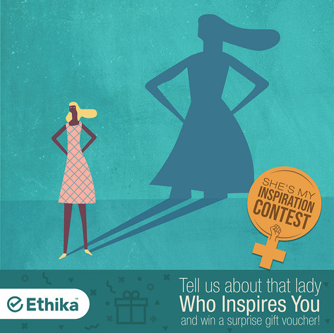 Client: Ethika Insurance + Women empowerment