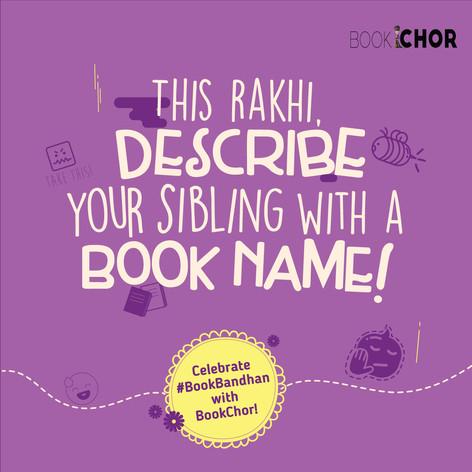 Bookchor Rakshabandhan Campaign
