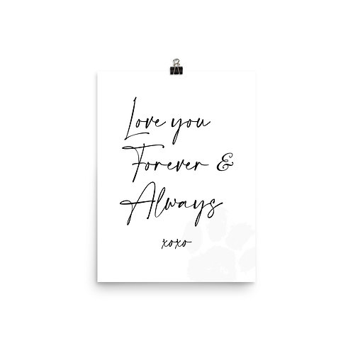 """"""" LOVE YOU FOREVER & ALWAYS """""""