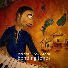 ANANDPAVAMANI_BENDINGTONES_COVERALBUM.pn