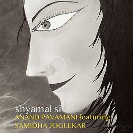 AnandPavamani_AlbumCover_ShyamalSi.jpeg