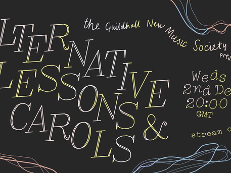Review: Alternative Lessons and Carols (Guildhall New Music Society)