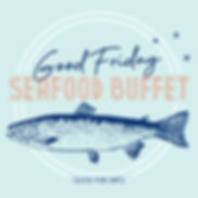 Good-Friday-Seafood-Buffet_websq.jpg