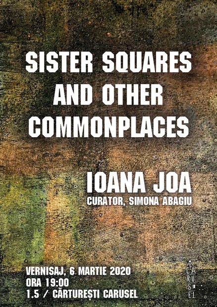 Ioana Joa - Sister Squares and Other Commonplaces