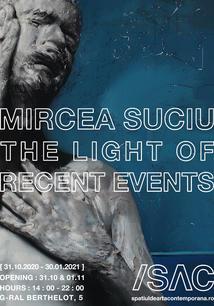 Mircea Suciu - The Light of Recent Events