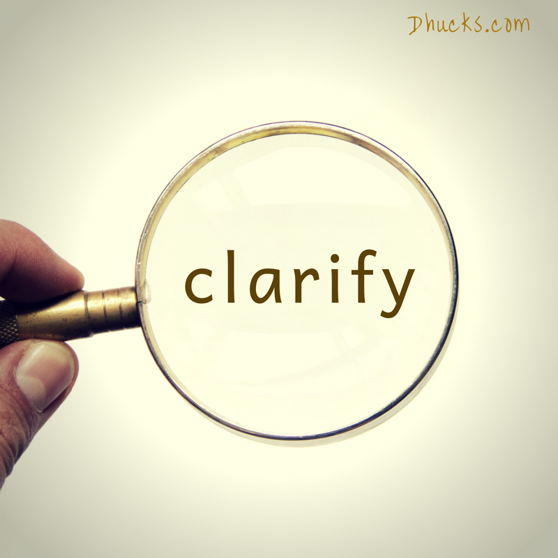 CLARIFY is the first stage to organizing