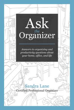 Ask the Organizer by Sandra Lane