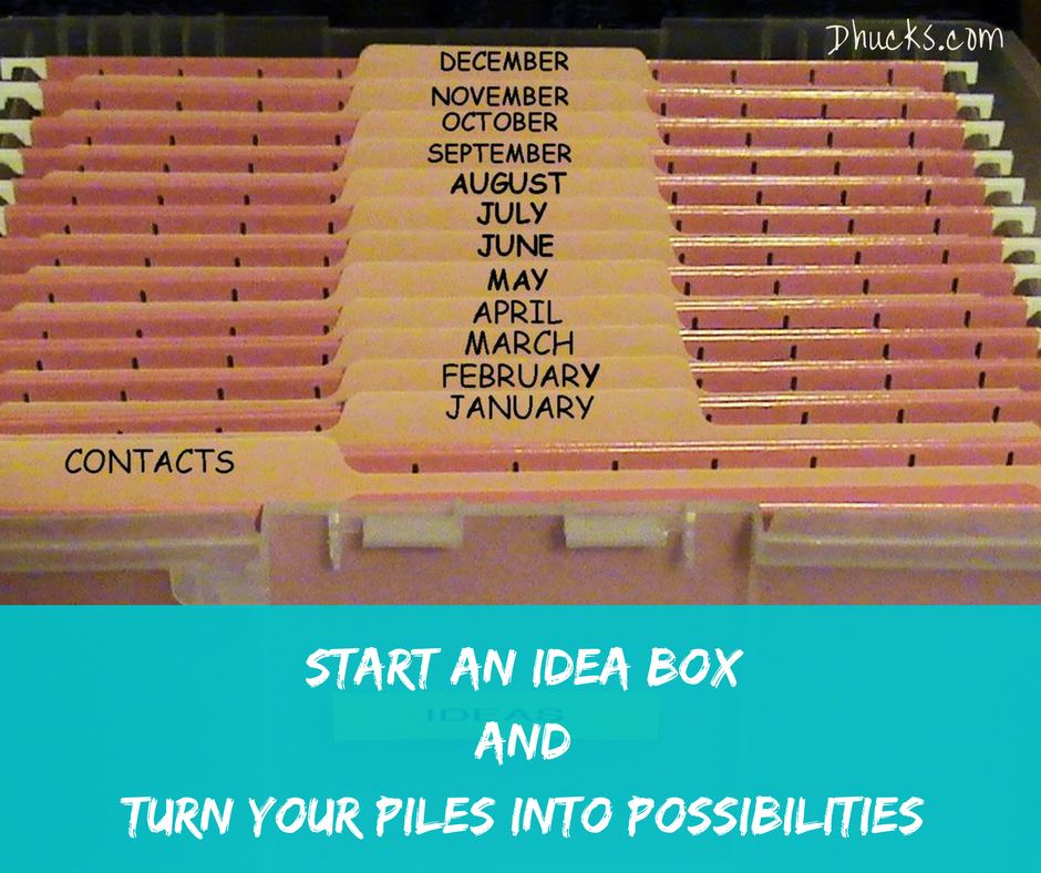 An IDEA Box has12 monthly file folders that turn your piles into possibilities