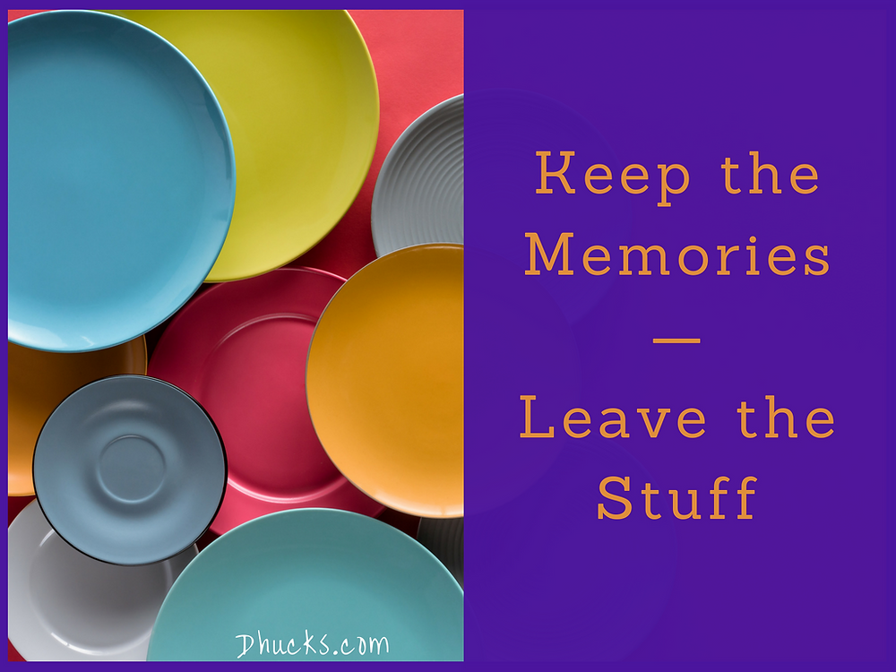 Keep the Memories - Leave the Stuff