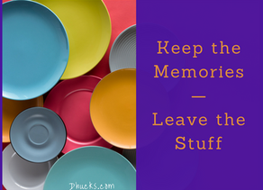 Keep the Memories — Leave the Stuff