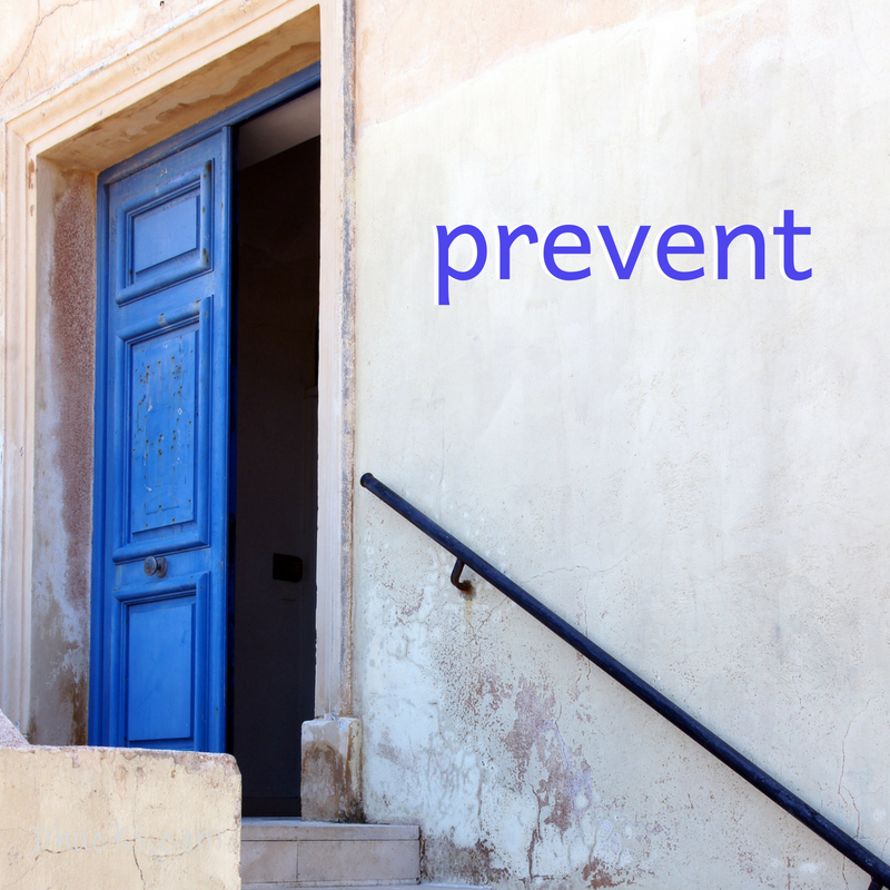 PREVENT - Stage 6 to Getting Organized - don't let it in the door