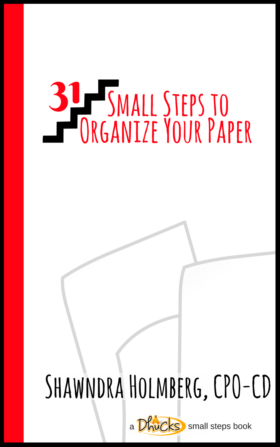 31 Small Steps to Organize Your Paper - Kindle edition book cover
