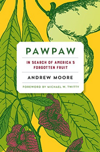 Yellow background with Paw Paw fruit, leaves and flowers with title and author