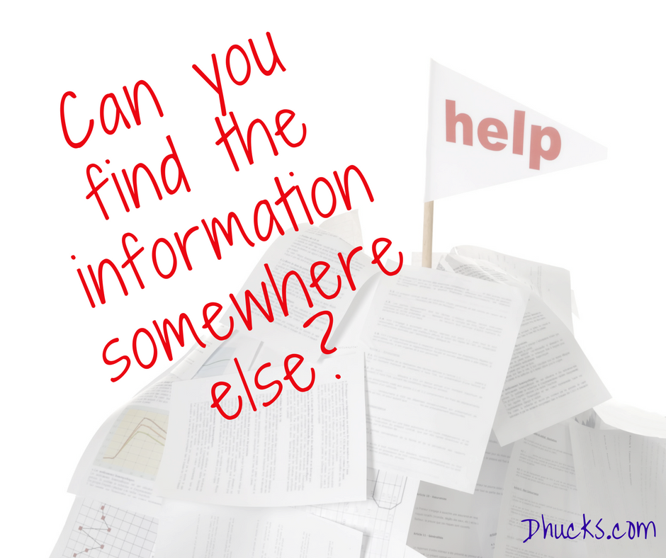 """pile of papers with a """"help"""" flag - Can you find the information somewhere else?"""