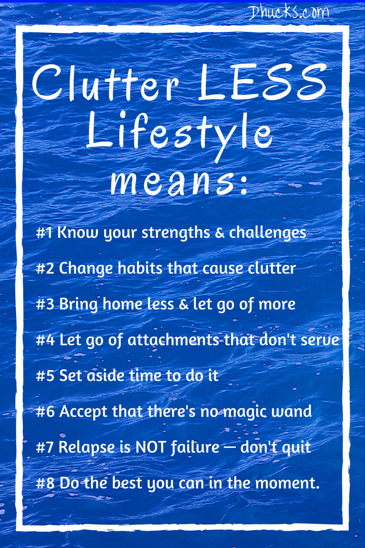 The 8 Tenets to a Clutter LESS Lifestyle