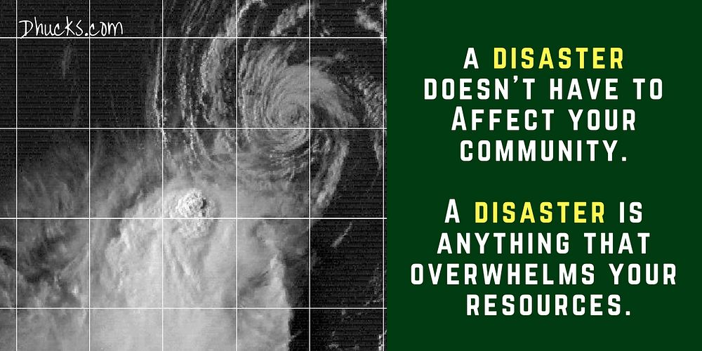 a picture of a tropical storm - and quote: a disaster is anything that overwhelms your resources